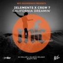 2Elements x Crew 7 - California Dreamin\' (DJ Miller x DJ Alex Milano Bootymix)