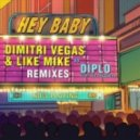 Diplo, Dimitri Vegas, Like Mike feat. Deb\'s Daughter - Hey Baby (M.I.K.E. Push Extended Remix)