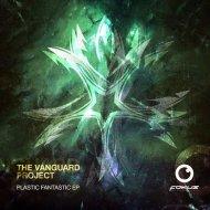 The Vanguard Project - Y Can\'t U C (Original mix)