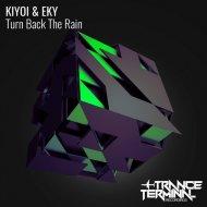 Kiyoi & Eky - Turn Back the Rain (Mark Van Gear Remix)