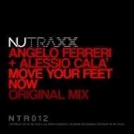 Angelo Ferreri & Alessio Cala\' - Move Your Feet Now (Original Mix)