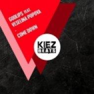 Godlips feat. Veselina Popova - Come Down (Original Mix)