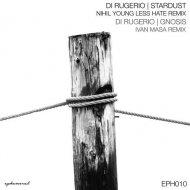 Di Rugerio - Stardust (Nihil Young Less Hate Remix) (Original Mix)