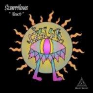 Scurrilous - Slouch (Original Mix)