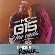 Mc G15 - Deu Onda (Robson RLG Mashup)