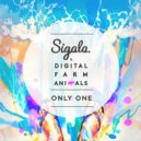Sigala & Digital Farm Animals - Only One (Blonde vs Sigala Remix)