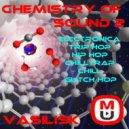 Basilisk - Chemistry Of Sound 2 ()
