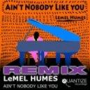 LeMel Humes - Ain\'t Nobody Like You (Timmy Regisford Instrumental)