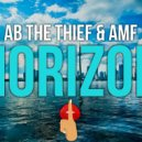 AB The Thief & AMF  - Horizon (Original mix)
