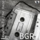 BGR (Beat Groove Rhythm) - Don\'t Forget The Times (Nod To 95 Mix)