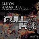 Aimoon - Moments of Life (Original Mix)
