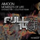 Aimoon - Moments of Life (Cold Rush Extended Remix)