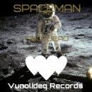 Droplead - Spaceman (Original Mix)