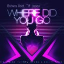Bobina feat. Tiff Lacey - Where Did You Go  (Flaer Smin Chillout Mix) (Original Mix)
