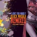 Black Masala - Too Hot To Wait (Spark Arrester Remix)