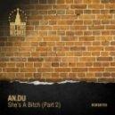 AN.DU - She\'s A Bitch (X-Tropic Remix) (Original Mix)
