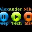 Dj Alexander Nike  - Deep Tech Mix (mixed by)