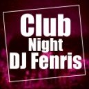 "DJ Fenris - Club ""Night"" New year (mix)"