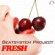 Beatsystem Project - Fresh (Extended Mix)