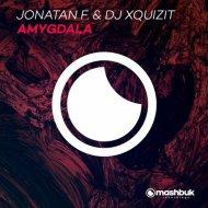 Jonatan & DJ Xquizit - Amygdala (Original Mix)