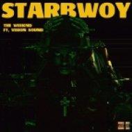 Daft Punk, The Weeknd - Starboy (Vision Sound Remix)