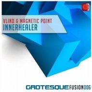 Vlind & Magnetic Point - Innerhealer (Original Mix)