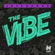JaySounds - The Vibe (Original Mix)