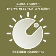 Block & Crown - The Witness (Original Mix)