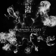 Myxzlplix - Burning Edges (Christy Love Remix)