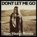 Kanita - Don\'t Let Me Go (Gon Haziri Remix)