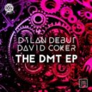 Dylan Debut, David Coker - Bad DJ (Original Mix)