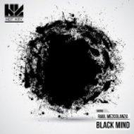 Raul Mezcolanza  - Black Mind (Original mix)