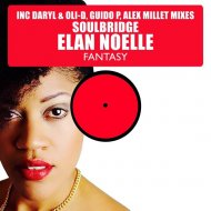 Soulbridge, Elan Noelle - Fantasy (Alex Millet Mix)
