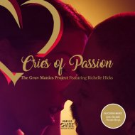 The Gruv Manics Project feat. Richelle Hicks - Cries Of Passion (Love Soul Instrumental Mix)