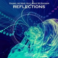 Daniel De Noil, Mike McSooner - Reflections (Original mix)
