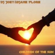 DJ Joey & DJane Flore - The Children of the Sun (Original mix)
