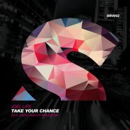 Joel Life - Take Your Chance (Extended Version)