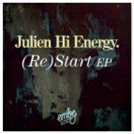 Julien Hi Energy - I Was Used To (Original Mix)