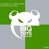 DJ Xquizit feat. Eddie Grant - The Time Has Come (Original Mix)