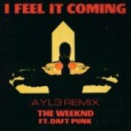 The Weeknd ft. Daft Punk - I feel it coming (AYL3 remix)
