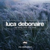 Luca Debonaire - My Body With The Beat (Original Mix)