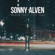 Sonny Alven feat. Cal - Wasted Youth (Original Mixl) (feat. Cal)