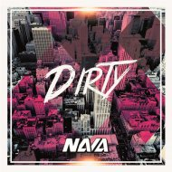 Nava - Dirty (Original Mix)