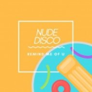 Nude Disco  - Remind Me Of U (Original mix)