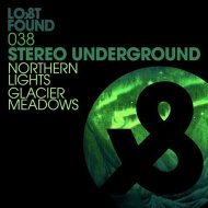 Stereo Underground - Glacier Meadows (Original Mix)