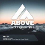 Mitex - Invigorate (Original Mix)