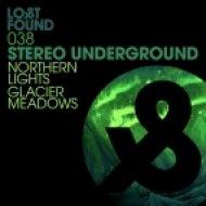 Stereo Underground - Northern Lights (Original Mix)