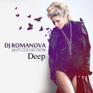 DJ Romanova - House of Deep Vol.1 Best Collection (mix)