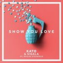 Kato & Sigala feat. Hailee Steinfeld - Show You Love (Extended Mix)