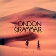 London Grammar - Big Picture (Lindstrøm & Prins Thomas Remix) (Lindstrøm & Prins Thomas Remix)